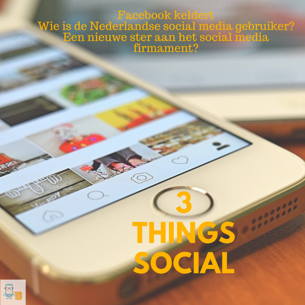 3 Things Social over social media trends in de week van 22 tot 29 juni 2018