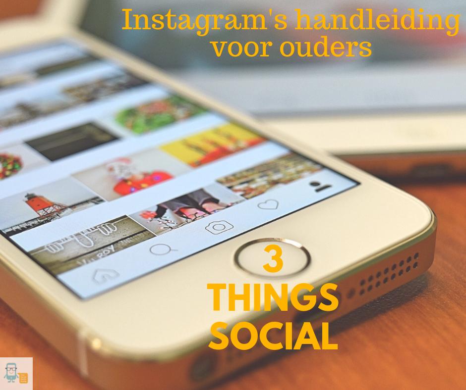 3 Things Social over Instagram's handleiding voor ouders