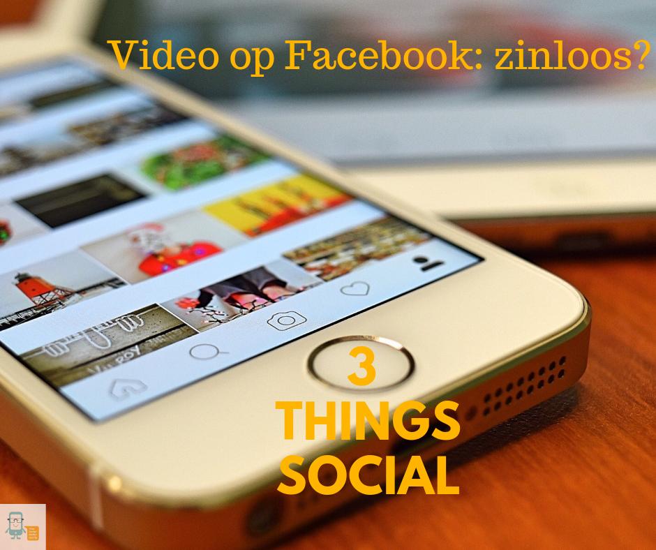 Video op Facebook: zinloos? Blogafbeelding